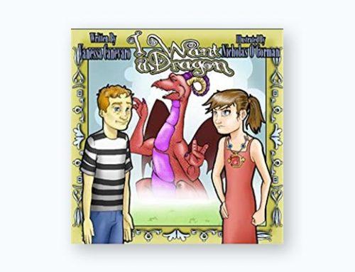 I Want a Dragon by Vanessa Canevero